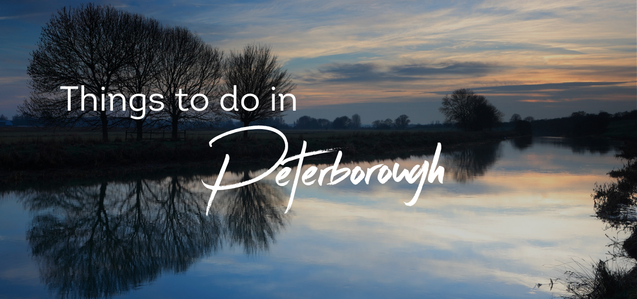 Things to do in Peterborough Blog Header